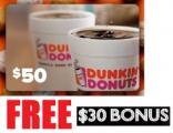 던킨도너츠 $50 기프트카드 구매시, $30 추가 증정